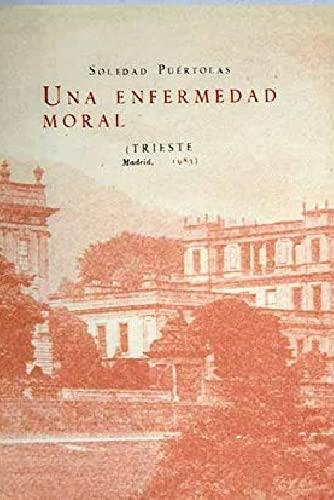 9788485762064: Una enfermedad moral (Biblioteca de autores españoles)