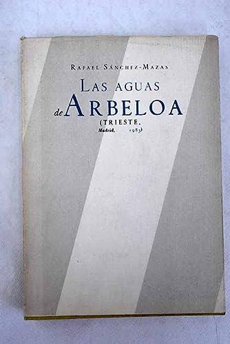 9788485762224: Las aguas de Arbeloa y otras cuestiones : (relatos)