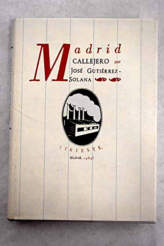 Madrid callejero: Gutiérrez Solana, José
