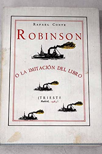 Robinson O La Imitaci?n Del Libro: Conte Rafael