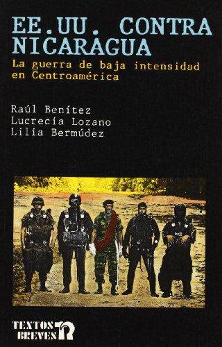 EE UU contra Nicaragua: Benítez, Raul; Bermúdez,