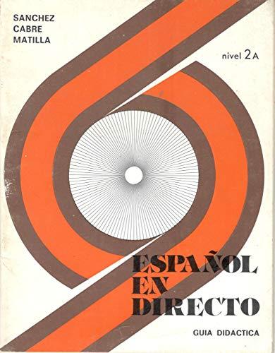 9788485786039: Espanol En Directo - Level 3: Guia Didactica 2a (Spanish Edition)