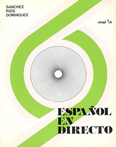 9788485786084: Español en directo nivel 1a alum.