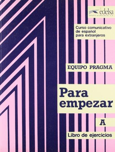 9788485786831: Curso comunicativo de espa�ol para extranjeros: Para empezar : Libro de ejercicios