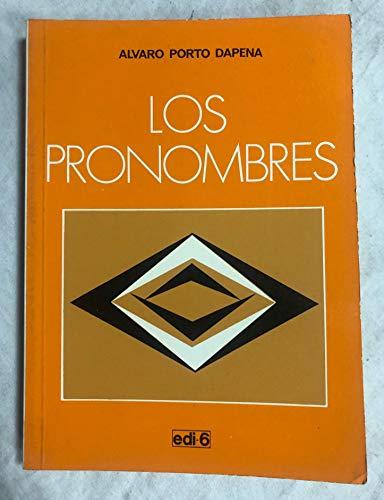 Problemas Basicos Del Espanol: Los Pronombres: Porto Dapena, José