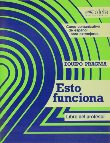 9788485786961: Esto funciona B. Libro alumno. Per le Scuole superiori: Esto Funciona B (curso Comunicativo De Español Para Extranjeros): 2
