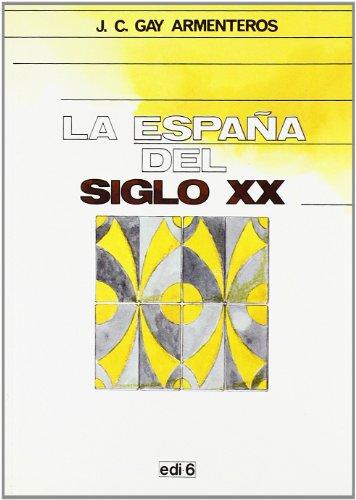 9788485786985: Temas Culturales Espanoles: La Espana del siglo XX