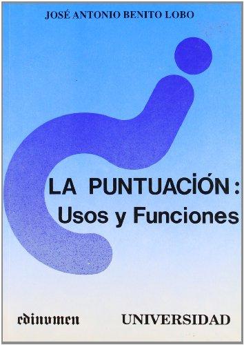 9788485789573: La puntuación: Usos y funciones (Universidad) (Spanish Edition)