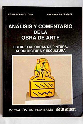 9788485789726: Analisis Y Comentario De La Obra De Arte