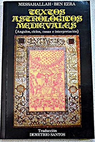 9788485799046: Textos astrológicos medievales: (ángulos, ciclos, casas e interpretación)