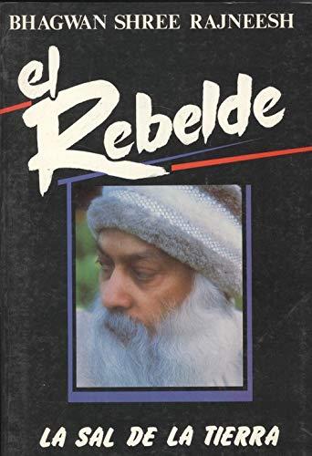 9788485799336: El rebelde
