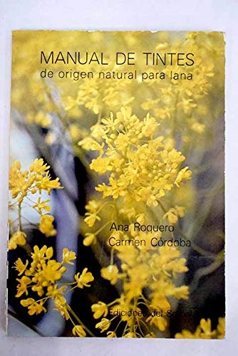 9788485800032: Manual de tintes de origen natural para lana (Spanish Edition)