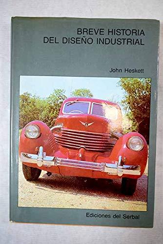 9788485800988: Breve historia del diseño industrial