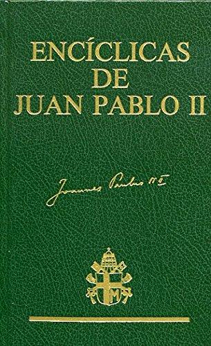 9788485803668: Encíclicas Del Beato Juan Pablo II (Documentos y textos) (Spanish Edition)