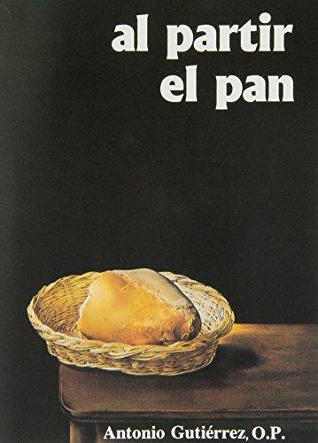 9788485803828: Al partir el pan (Folletos y libros musicales)