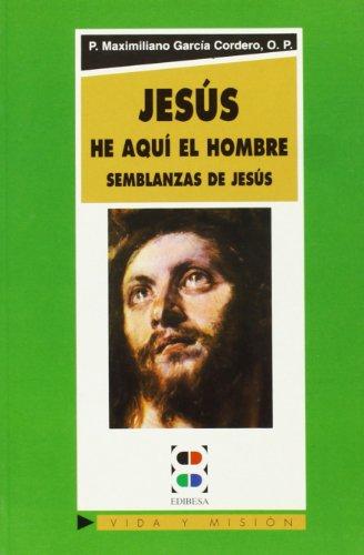 9788485803903: Jesus He Aqui El Hombre (Spanish Edition)