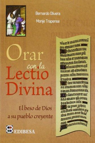 9788485803989: Orar con la lectio Divina