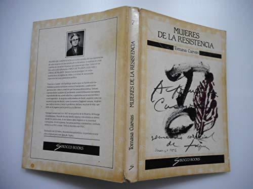 9788485809455: Mujeres de la resistencia (Sirocco books)