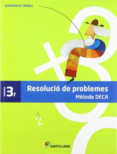 9788485820078: QUADERN PROBLEMES METODE DECA 3 PRIMARIA - 9788485820078