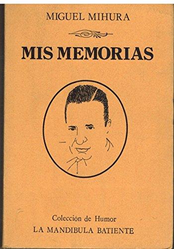 9788485834051: MIS MEMORIAS