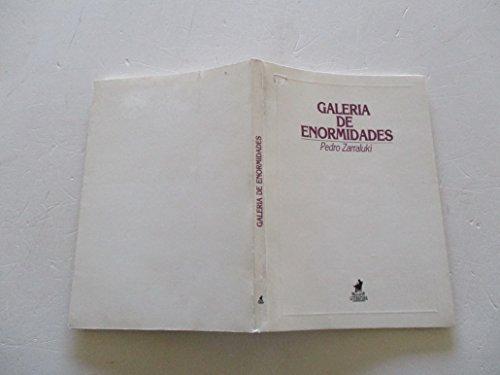 9788485834365: Galería de enormidades (Mascarón literatura) (Spanish Edition)