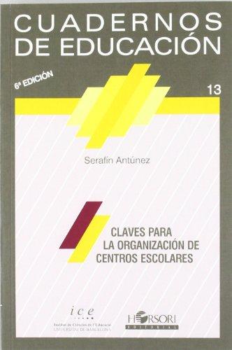 9788485840250: Claves Para La Organización De Centros Escolares (6ª Edición) (Cuadernos de educación)