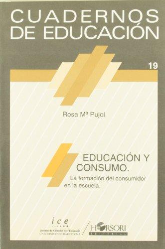 9788485840410: Educación y consumo : la formación del consumidor en la escuela
