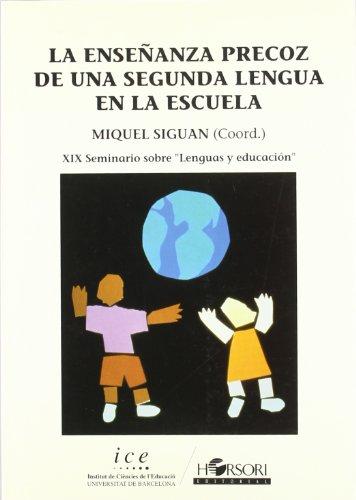 9788485840441: La enseñanza precoz de una segunda lengua en la escuela