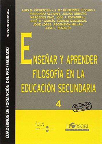 9788485840519: Enseñar y aprender filosofía en la educación secundaria (Cuadernos de formación del profesorado)