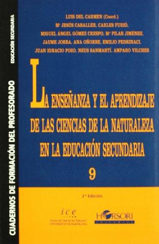 9788485840588: La enseñanza y el aprendizaje de las ciencias de la naturaleza en la educación secundaria