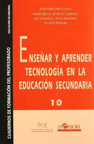9788485840625: Enseñar y aprender tecnología en la educación secundaria (Cuadernos de formación del profesorado) - 9788485840625
