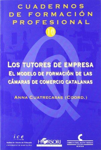 TUTORES DE EMPRESA: Anna Cuatrecasas Molero