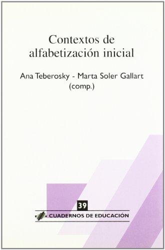 CONTEXTOS DE ALFABETIZACION INICIAL.: TEBEROSKY/GALLART, Ana/Marta (Comp.)