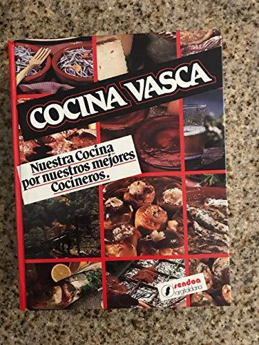 9788485846337: Cocina vasca: Nuestra cocina por nuestros mejores cocineros (Spanish Edition)