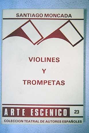 9788485848331: Violines y Trompetas
