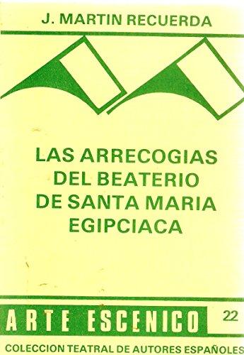 9788485848348: Las Arrecogias Del beaterio De Santa Maria Egipciaca