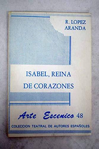 Isabel, Reina De Corazones - Lopez Aranda, Ricardo
