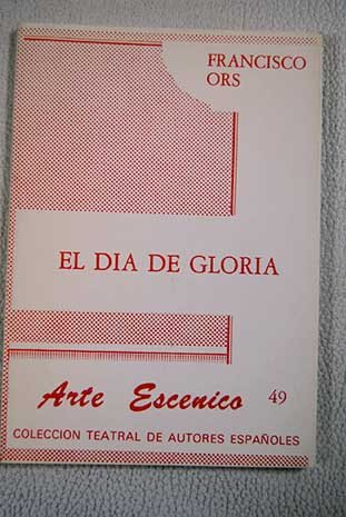 El Dia De Gloria - Francisco Ors