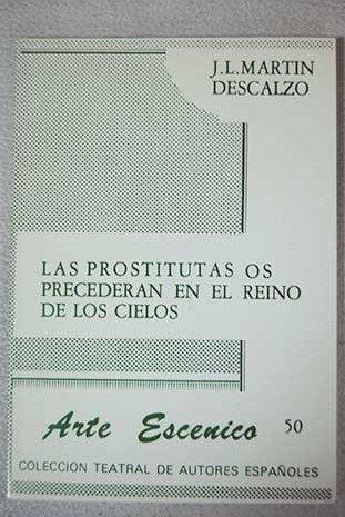 las prostitutas os precederán en el reino de los cielos prostitutas siglo