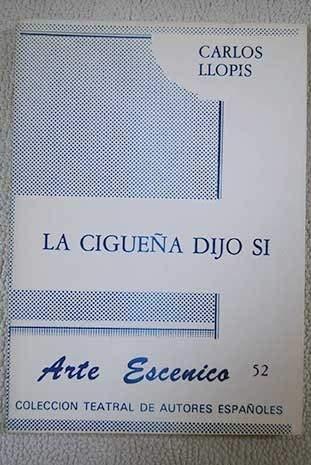 9788485848652: La Cigueña Dijo Si