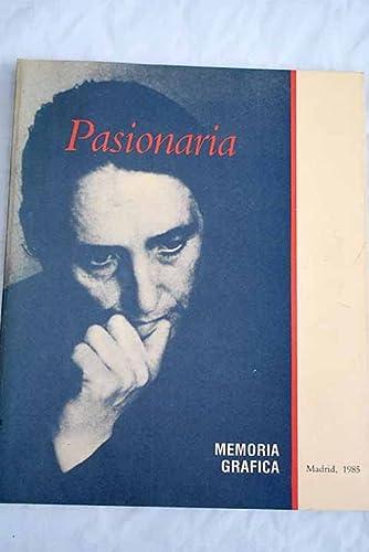 9788485850037: Pasionaria: Memoria grafica (Spanish Edition)