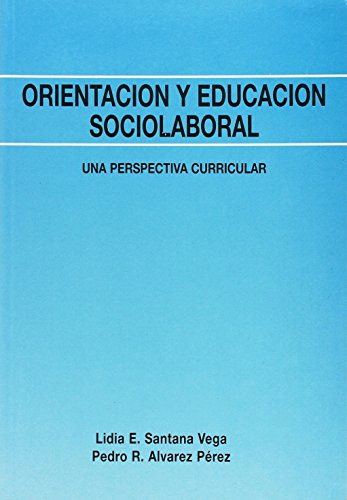 9788485851751: Orientación y Educación Sociolaboral (Fundamentos Psicopedagógicos)