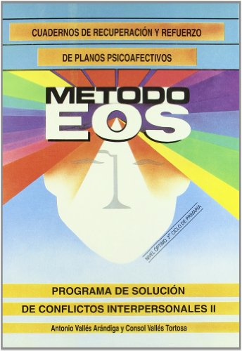 9788485851966: Programa de Solución de Conflictos Interpersonales II (Método EOS)