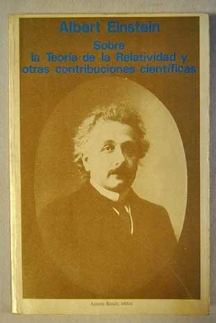 9788485855117: Sobre la Teoria de la Relatividad y Otras Contribuciones Cientificas
