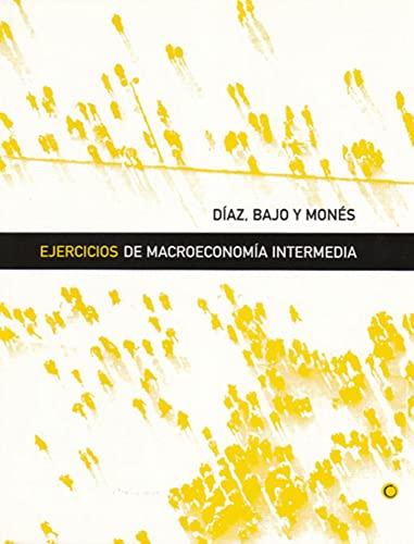 9788485855940: Ejercicios de macroeconomía intermedia
