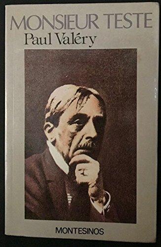 Monsieur Teste: Paul Valery