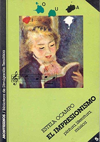 9788485859153: El impresionismo: Pintura, literatura, música (Biblioteca de divulgación temática) (Spanish Edition)