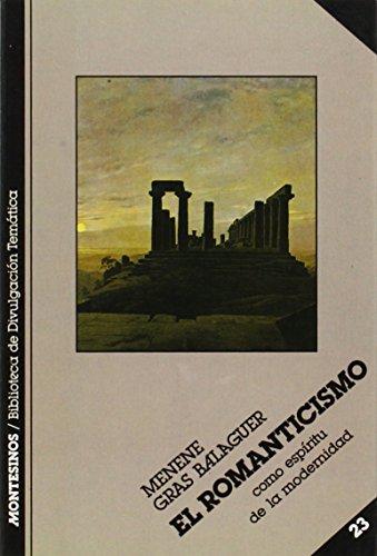 9788485859696: El romanticismo (Biblioteca de Divulgación Temática)