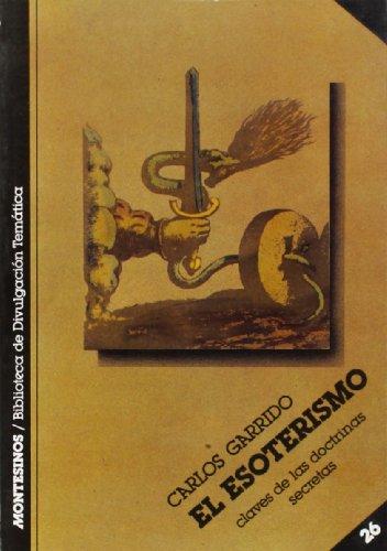 9788485859740: El esoterismo (Biblioteca de Divulgacion Tematica)