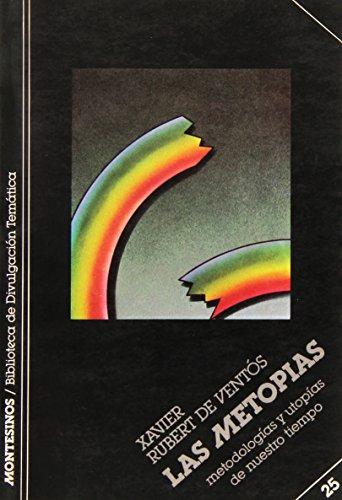 Metopias, Las (Biblioteca de Divulgacion Tematica) (Spanish Edition): Xavier Rubert de Ventos